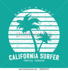 California surfer typography with palm trees / Summer vacations beach surf concept t shirt graphic / Grunge vector print design