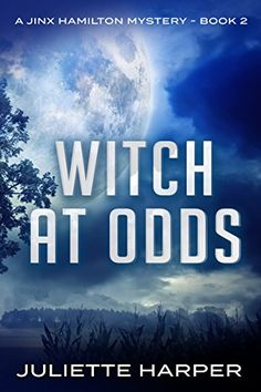 Witch at Odds (A Jinx Hamilton Mystery Book 2) by Juliett...
