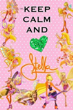 Winx Club Blog: Keep Calm & Love Winx!!
