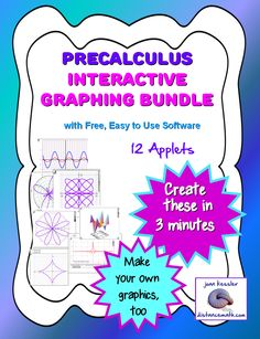 Greeat new tools to engage your PreCalculus students and meet CCS. Your classes will love it.  Interactive Live Graphs projected from your computer or SmartBoard®. So easy to use, you will be up and running in less than five minutes.  $8