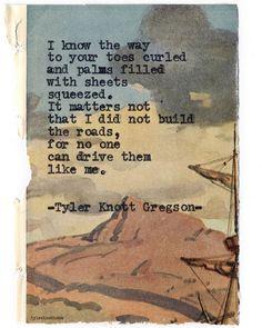 Typewriter Series #693byTyler Knott Gregson .. I LOVE THIS ONE!!