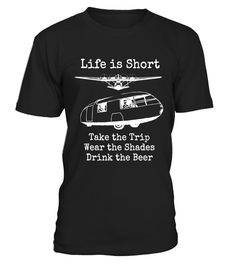 "# Life is Short, Take Trip, Wear Shades, Drink Beer Retro Tee .  Special Offer, not available in shops      Comes in a variety of styles and colours      Buy yours now before it is too late!      Secured payment via Visa / Mastercard / Amex / PayPal      How to place an order            Choose the model from the drop-down menu      Click on ""Buy it now""      Choose the size and the quantity      Add your delivery address and bank details      And that's it!      Tags: ""Life is Short Take the"