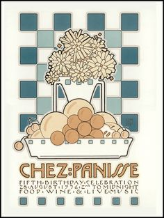 I had this poster in the '80s!  chez panisse!  Artist: David Goines