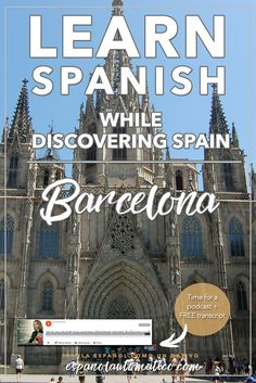 Learn Spanish While Discovering Spain – Barcelona. Fasten your seatbelts because today's podcast is loaded! In today's podcast: you will learn 50+ new Spanish expressions that will make you sound like a native / discover the most charming corners of Barcelona, a magical places, full of mystery and incredible stories / you'll walk around the Gothic and Borne, discovering 2000+ years of history – I promise to make it with a little bit of fun 7 and much more... REPIN for later & share with…