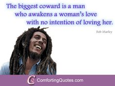 Bob Marley Saying about Qomen and Love | ComfortingQuotes.com