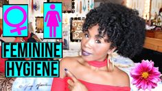 Feminine Hygiene & Healthy Vagina Tips! How to Stay Clean & Fresh DOWN T...