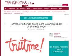 Trendencias Shopping, http://www.trendenciasshopping.com/tiendas/triitme-una-tienda-online-para-los-amantes-del-diseno-mas-joven