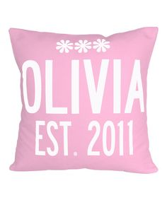 Take a look at this Pink Name & Year Personalized Pillow on zulily today!
