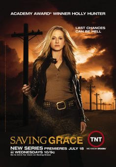 Saving Grace...loved this show! Wish they wouldn't have cancelled it!!
