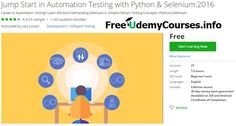 [Udemy #BlackFriday] Jump Start in Automation Testing with #Python & Selenium:2016   About This Course  Published 11/2016English  Course Description  You are about to learn the best comprehensive course in Web Automation Testing: You will Learn Manual Testing Python and Selenium. All you need to secure your dream job in automation testing or improve your skills in automation testing.  Here Is What You Get By Enrolling In This Course:  Word-By-Word Explanation:In the entire course I explain…