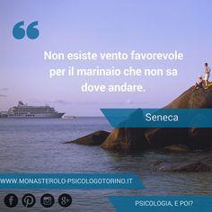 Non esiste vento favorevole per il marinaio che non sa dove vuole andare. #Seneca #Aforismi