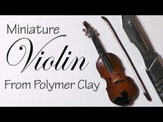 Miniature Violin - Polymer Clay Tutorial - YouTube