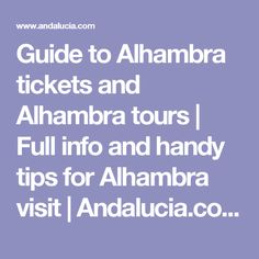 Guide to Alhambra tickets and Alhambra tours | Full info and handy tips  for Alhambra visit | Andalucia.com
