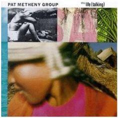 Still Life (Talking) -- Pat Metheny Group