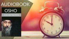 Livro: Osho - Antes Que Você Morra - #Desperte