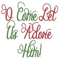 O Come Let Us Adore Him Free Bible Verse Machine Embroidery Design