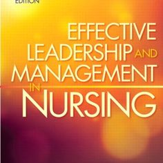 Download Online  Test Bank for Effective Leadership and Management in Nursing 8th Edition by Sullivan , Test Bank Download Now