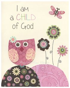 Nursery wall print, Baby girl room decor, love bird, i am a child of god, baby owl, Green, pink brown, ivory, light pink, pale pink and sage on Etsy, $17.00