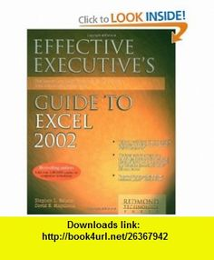 Effective Executives Guide to Microsoft Excel 2002 (9781931150088) David B. Maguiness, Stephen L. Nelson , ISBN-10: 1931150087  , ISBN-13: 978-1931150088 ,  , tutorials , pdf , ebook , torrent , downloads , rapidshare , filesonic , hotfile , megaupload , fileserve