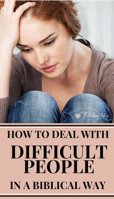 How do you deal with difficult people? Although it's a part of life it isn't always easy to navigate. Here are some tips for how deal with difficult people. #relationships #relationshipadvice #bible