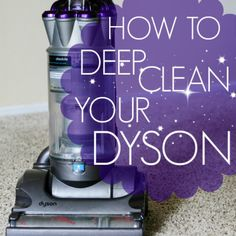 How To: Deep Clean Your Dyson Vacuum » Daily Mom