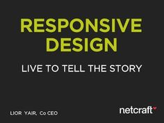 Responsive Design - New UX Methodologies - absolutely fantastic presentation on Responsive Design. Watch it. NOW!
