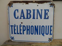 Steel and Enamel Vintage French Sign - CABINE TELEPHONIQUE blue letters on a white background with border and Fleur De Lys by VintageFoggy on Etsy