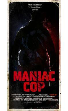 Alternative movie poster for Maniac Cop by Tristan Jones