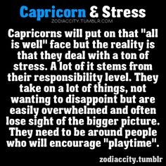 this is where you come in baby, cause Gemini's are much better at playtime than Capricorns :P