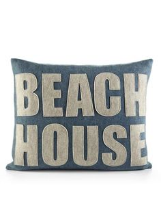 I want this pillow, and the beach house to put it in!