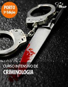 http://www.institutocriap.com/ensino/cursos/porto/708-curso-intensivo-de-criminologia-3o-edicao