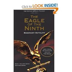 The Eagle of the Ninth (The Roman Britain Trilogy): Amazon.co.uk: Rosemary Sutcliff: Books