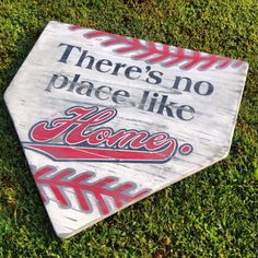 Approx 24 x 24 Theres No Place Like Home Baseball lovers old and new will love this one! The sign pictured is hand painted and then distressed