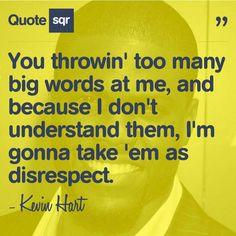Lol..!! Kevin Hart ♥