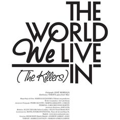 """""""THE WORLD WE LIVE IN"""" for Neo2 ❤ liked on Polyvore featuring text, words, quotes, fillers, backgrounds, articles, magazine, phrase and saying"""