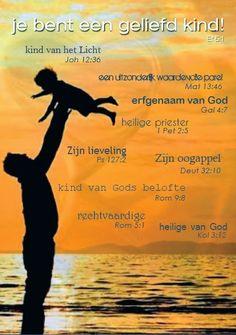 Look Around The Corner: Geliefd kind. Het licht mogen zien het weten dat je een Geliefde kind van God ben is voor mij een Gods Openbaring