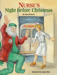 NURSE'S NIGHT BEFORE CHRISTMAS - I want this book!