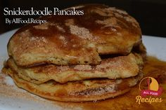 Snickerdoodle Pancakes – All food Recipes
