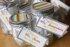 Love Jars for teachers - students write notes to their teachers telling them what they love most about them.