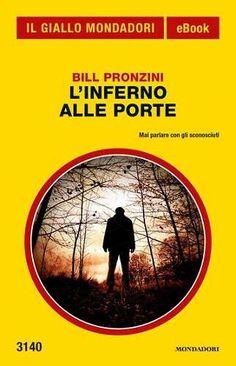 Prezzi e Sconti: #L'inferno alle porte (il giallo mondadori)  ad Euro 3.99 in #Bill pronzini mauro boncompagni #Book thriller