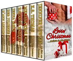 Lovin' Christmas: Believe in the Season by [Lowery, Jennifer, Thomas, KS, Keir, Melissa, Hadley, RaeAnne, Jaxon, Jenna, Julienne, Deb, Lindun, D'Ann]