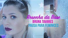 RESENHA COMPLETA BASE - BRUNA TAVARES PAUSA PARA FEMINICES | Por Jacky C...