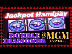 #HANDPAY on DOUBLE DIAMOND LIVE PLAY Slot Machines at MGM Las Vegas