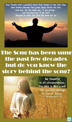 Do you know the story behind the song?  #Thanksgiving #Gratefullness #Gratitude #Song #StoryBehindTheSong #GiveThanks #Song  #WithAGratefulHeart #InEverything