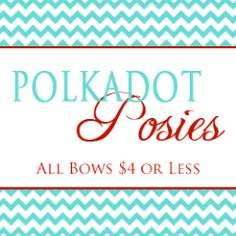 Ummm, ALL hairbows $4 or less... and they are darling! Polkadot Posie for the BOW WIN y'all.