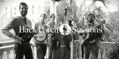Chatham County Line Back Porch Session | Garden and Gun