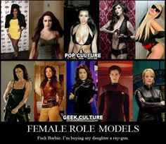 Female Role Models... totally getting a ray-gun.