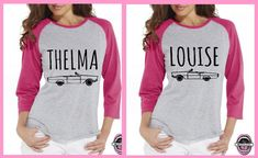 Hey, I found this really awesome Etsy listing at https://www.etsy.com/listing/252088336/thelma-and-louise-car-baseball-shirts
