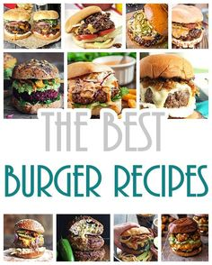 Hamburger Recipes - The BEST Collection of Burger Recipes - Ready for a legendary barbecue or party - so many delicious recipes to choose from