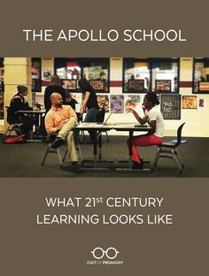 The Apollo School: What 21st Century Learning Looks Like - This incredible program combines English, history, and art in a project-based, student-directed learning environment. Could this be a model for your school?